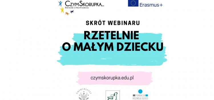 """Pierwszy webinar bloga czymskorupka.edu.pl """"Rzetelnie o małym dziecku"""""""